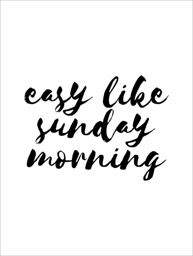 Premium poster Easy like sunday morning