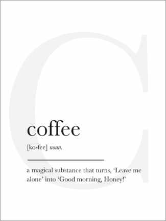 Premium poster  Coffee Definition - Finlay and Noa