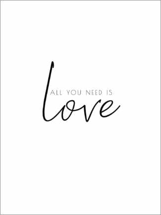 Premium poster All you need is love