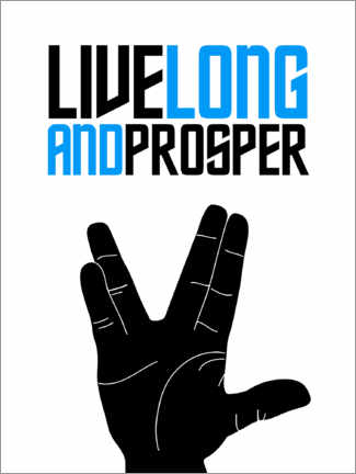 Premium poster  Live long and prosper - Michael Tarassow
