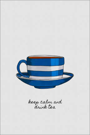 Premium poster  Keep Calm & Drink Tea - Orara Studio