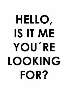 Canvas print  Hello, is it me you're looking for? - Typobox