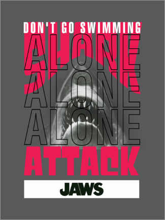 Aluminium print  Don't Go Swimming Alone
