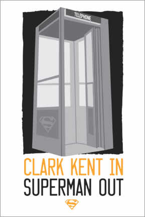 Canvas print  Clark Kent in - Superman out