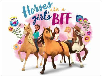 Premium poster  Horses are a girl's BFF