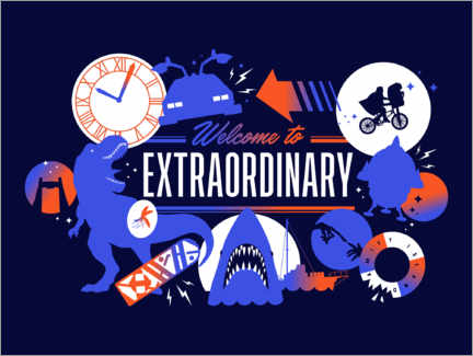 Gallery print  Welcome to the extraordinary