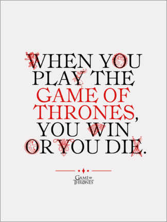 Premium poster  GOT movie quote - Play the Game of Thrones