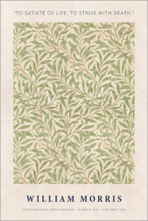 Canvas print  William Morris - Satiate with life - Museum Art Edition