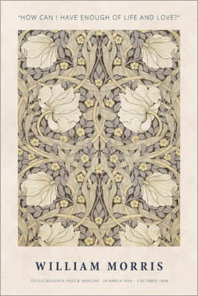 Premium poster  William Morris - Life and love - Museum Art Edition