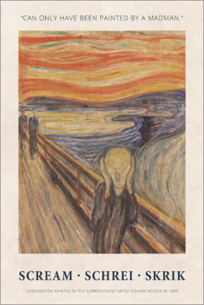Foam board print  Edvard Munch - The Scream - Painted by a madman - Museum Art Edition