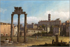 Foam board print  Ruins of the Forum, Rome - Bernardo Bellotto (Canaletto)