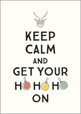 Premium poster  Keep calm and get your Hohoho on - Typobox