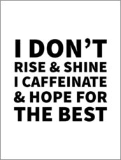 Aluminium print  I caffeinate and hope for the best - Creative Angel
