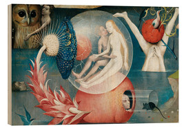 Wood print  Garden of earthly delights, mankind before the Flood (detail) - Hieronymus Bosch