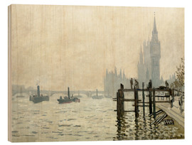 Wood print  The Thames below Westminster - Claude Monet