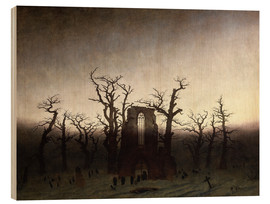 Wood print  The Abbey in the Oakwood - Caspar David Friedrich