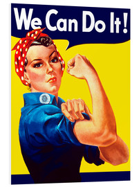 Foam board print  Rosie The Riveter, We can do it! - John Parrot