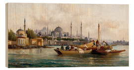 Wood print  Merchant vessels in front of Hagia Sophia, Istanbul - Anton Schoth