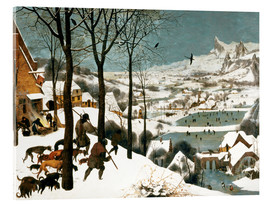 Acrylic print  Hunters in the snow - Pieter Brueghel d.Ä.