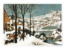 Premium poster  Hunters in the snow - Pieter Brueghel d.Ä.