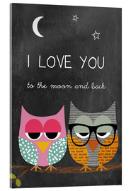 Acrylic print  Owls - I love you to the moon and back - GreenNest