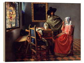 Wood print  Lord and lady at the wine - Jan Vermeer