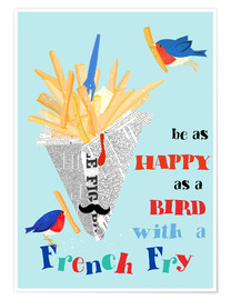 Premium poster  Bird with a french fry - Elisandra Sevenstar