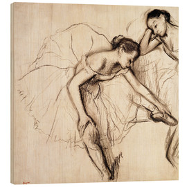 Wood print  Two dancers resting - Edgar Degas