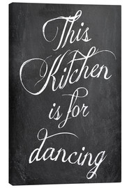 Canvas print  This kitchen is for dancing - GreenNest