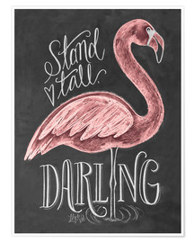 Premium poster  Stand tall, darling - Lily & Val