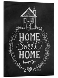 Acrylic print  Home Sweet Home - Lily & Val