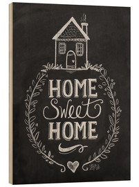 Wood print  Home Sweet Home - Lily & Val