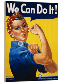 Wood print  We Can Do It! - Advertising Collection
