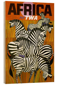 Wood print  Africa Fly TWA - Travel Collection