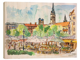 Wood print  Munich Food Market Square Day in Summer Aquarell - M. Bleichner