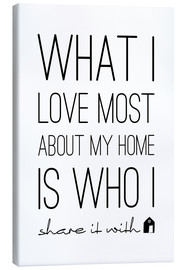 Canvas print  What I love most - m.belle