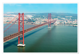 Premium poster  Ponte 25 de Abril over the Tagus River - Gabrielle & Michel Therin-Weise