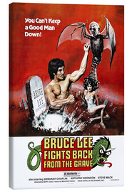 Canvas print  Bruce Lee Fights Back from the Grave - Entertainment Collection