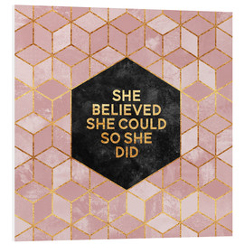 Foam board print  She believed - Elisabeth Fredriksson