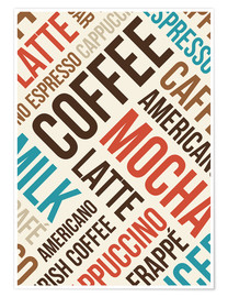 Premium poster  Coffee, Latte, Mocha - Typobox