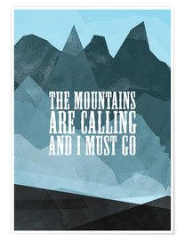 Premium poster The mountains are calling