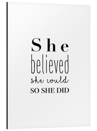 Aluminium print  She Believed She Could... - Finlay and Noa