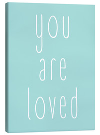 Canvas print  You Are Loved - Finlay and Noa
