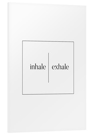 Foam board print  Inhale | Exhale - Stephanie Wünsche