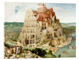 Acrylic print  The Tower of Babel - Pieter Brueghel d.Ä.