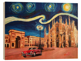 Wood print  Starry Night in Milan Italy Oldtimer and Cathedral - M. Bleichner