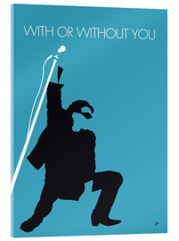 Acrylic print  U2 - With or without you - chungkong