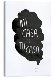 Canvas print  Mi casa es tu casa (Spanish) - Amy and Kurt