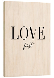 Wood print  Love first - Amy and Kurt