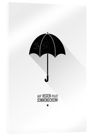 Acrylic print  Umbrella - The sun will always shine after the rain. - Black Sign Artwork